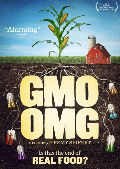 GMO OMG - Is this the end of real food?