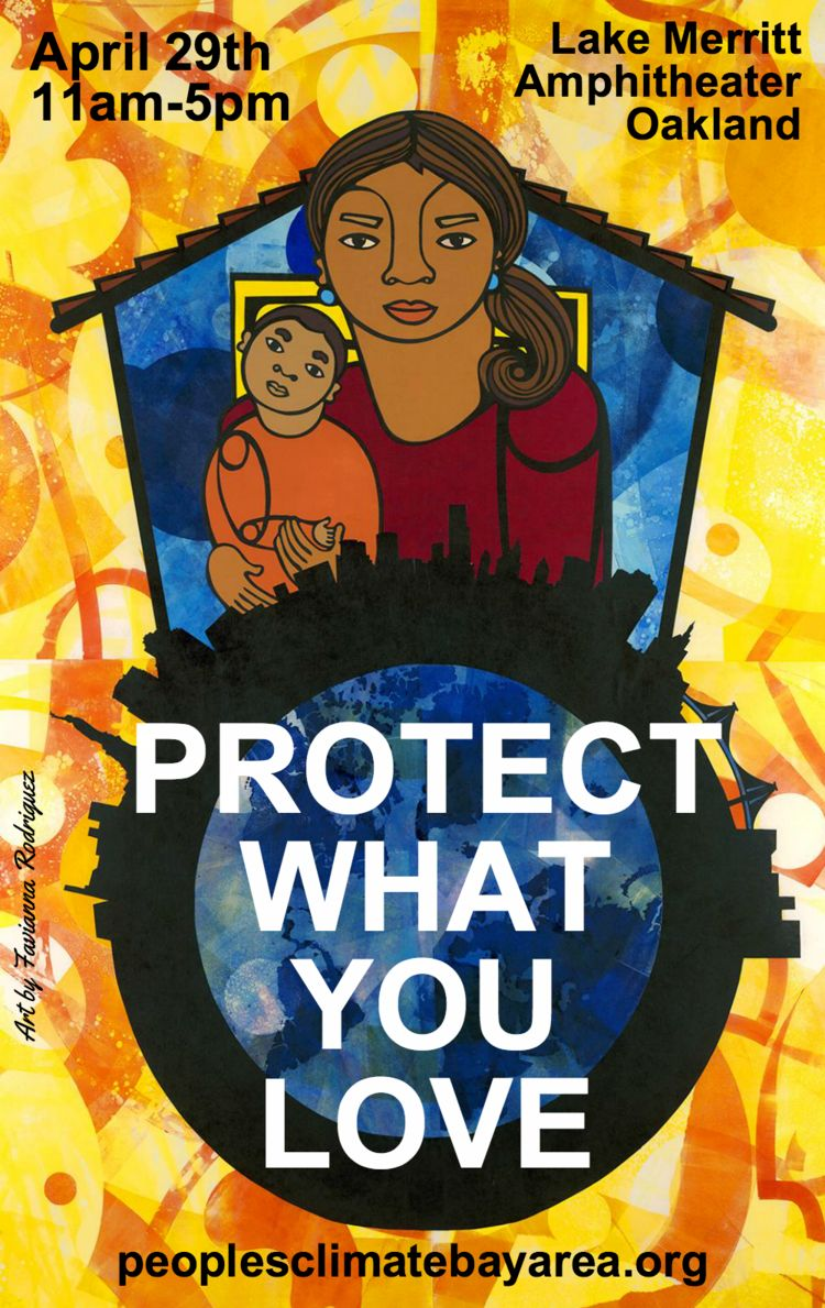 Protect What You Love - Oakland Peoples Climate March 4/29/2017