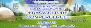 Building Resilient Communities Permaculture Convergence @ Solar Living Institute | Hopland | California | United States